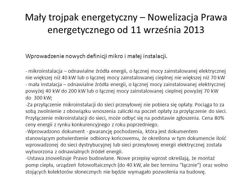 Mały trojpak energetyczny – Nowelizacja Prawa energetycznego od 11 września 2013