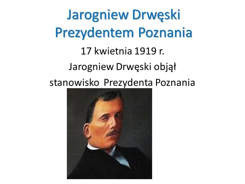 Jarogniew Drwęski Prezydentem Poznania