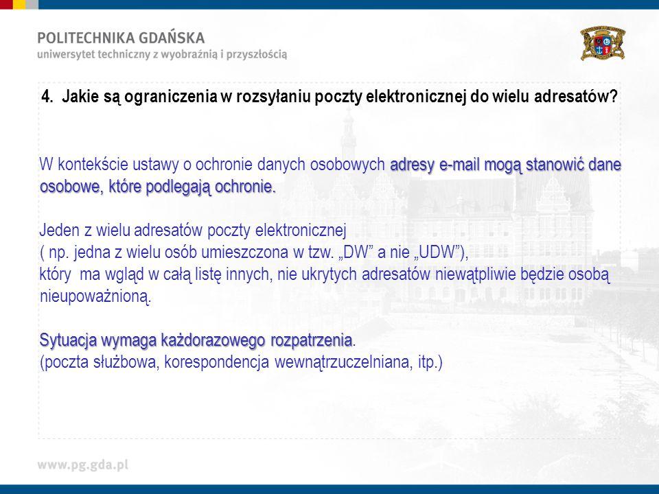 4. Jakie są ograniczenia w rozsyłaniu poczty elektronicznej do wielu adresatów