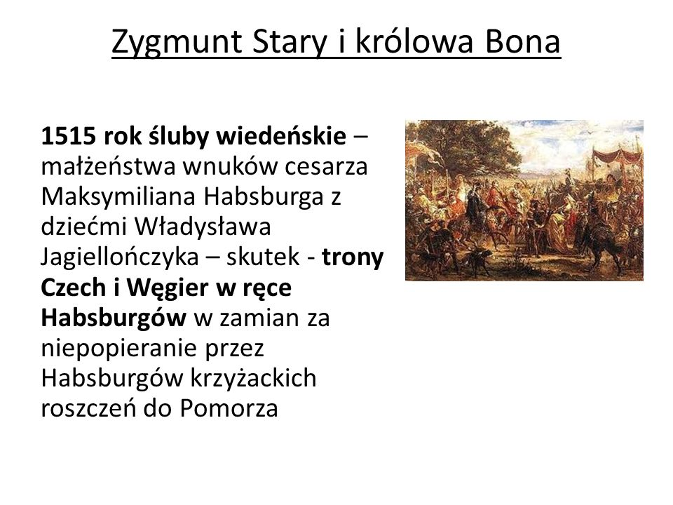 Zygmunt Stary i królowa Bona
