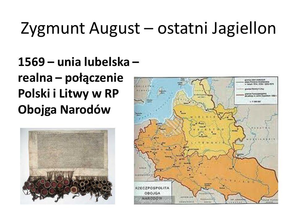 Zygmunt August – ostatni Jagiellon