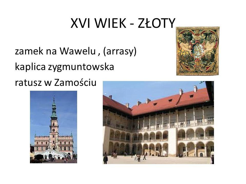 XVI WIEK - ZŁOTY zamek na Wawelu , (arrasy) kaplica zygmuntowska