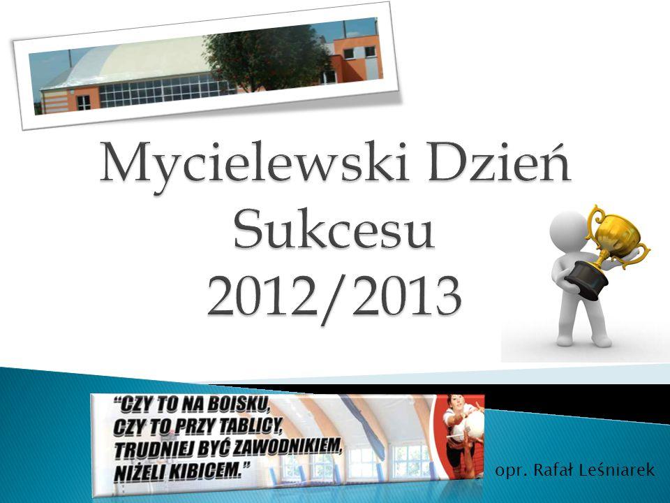 Mycielewski Dzień Sukcesu 2012/2013