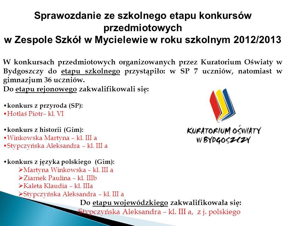 w Zespole Szkół w Mycielewie w roku szkolnym 2012/2013