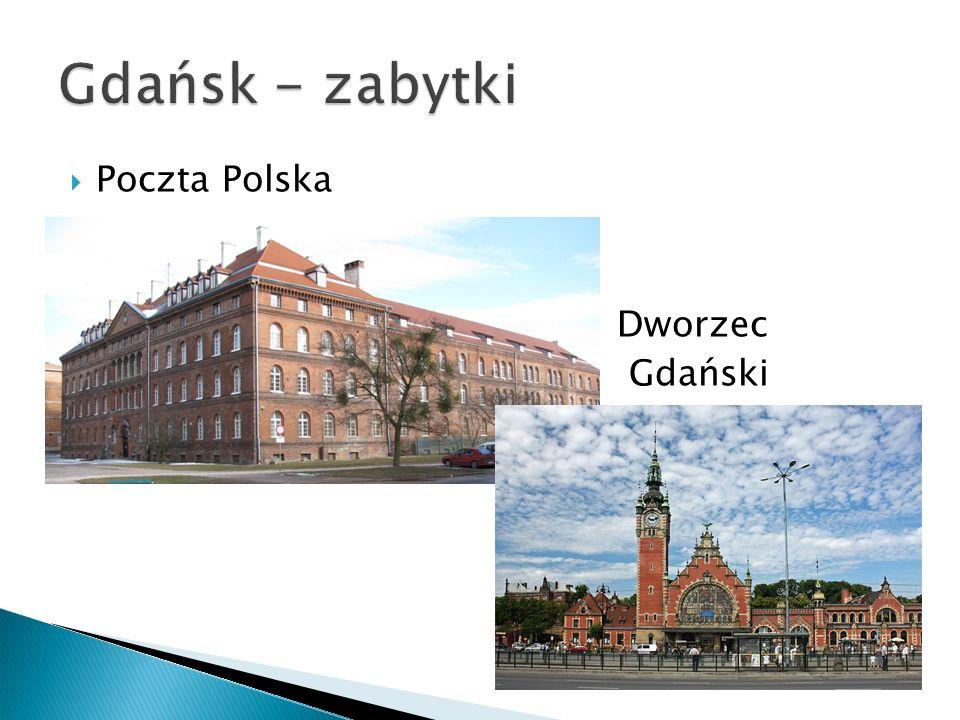 Gdańsk - zabytki Poczta Polska Dworzec Gdański