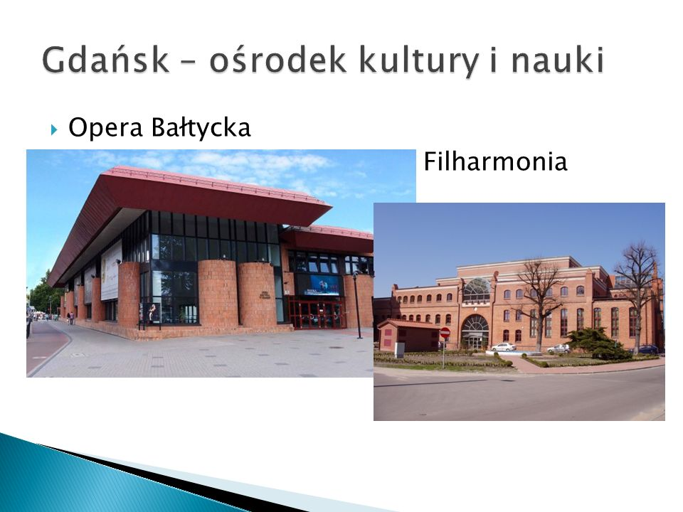Gdańsk – ośrodek kultury i nauki