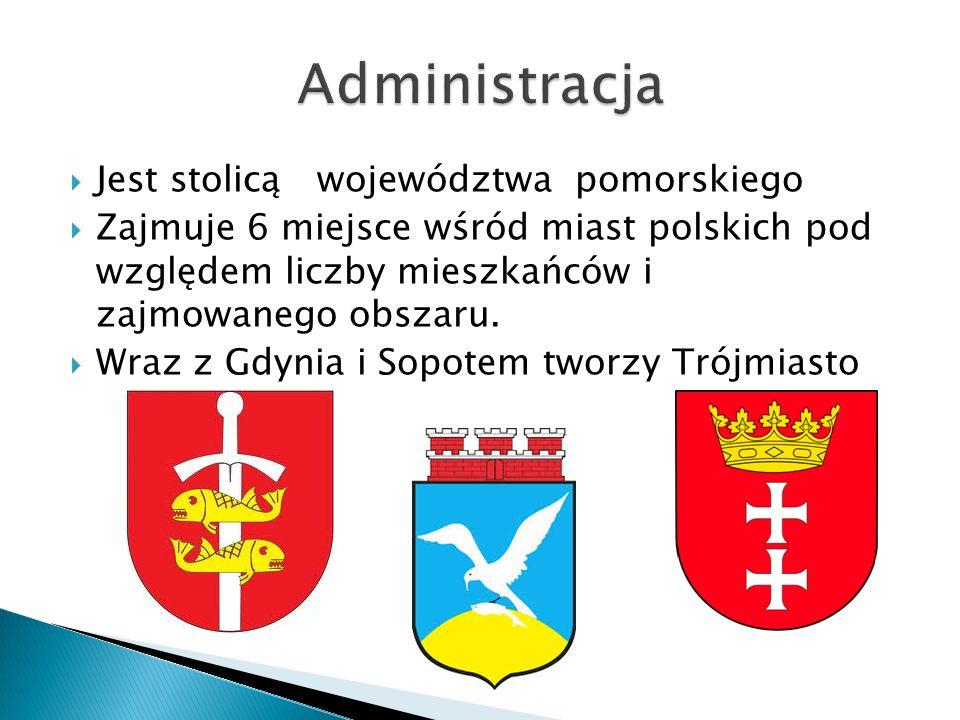 Administracja Jest stolicą województwa pomorskiego