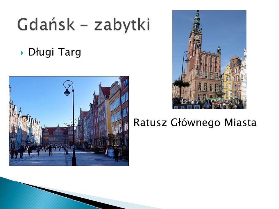 Gdańsk - zabytki Długi Targ Ratusz Głównego Miasta