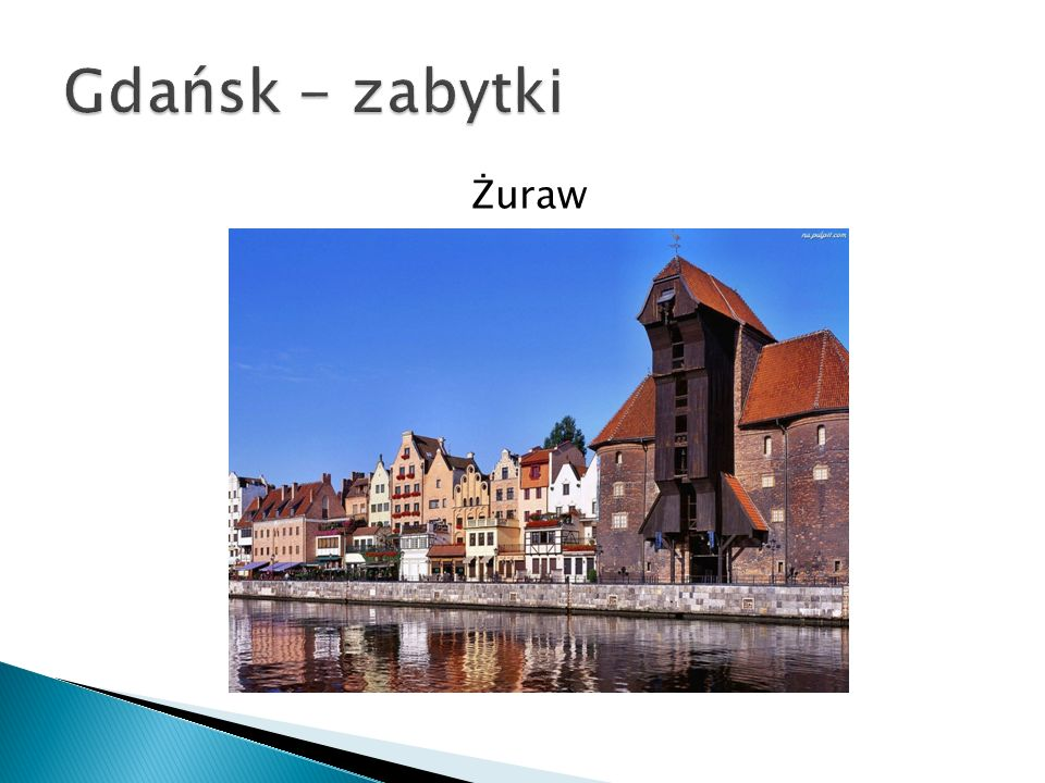 Gdańsk - zabytki Żuraw