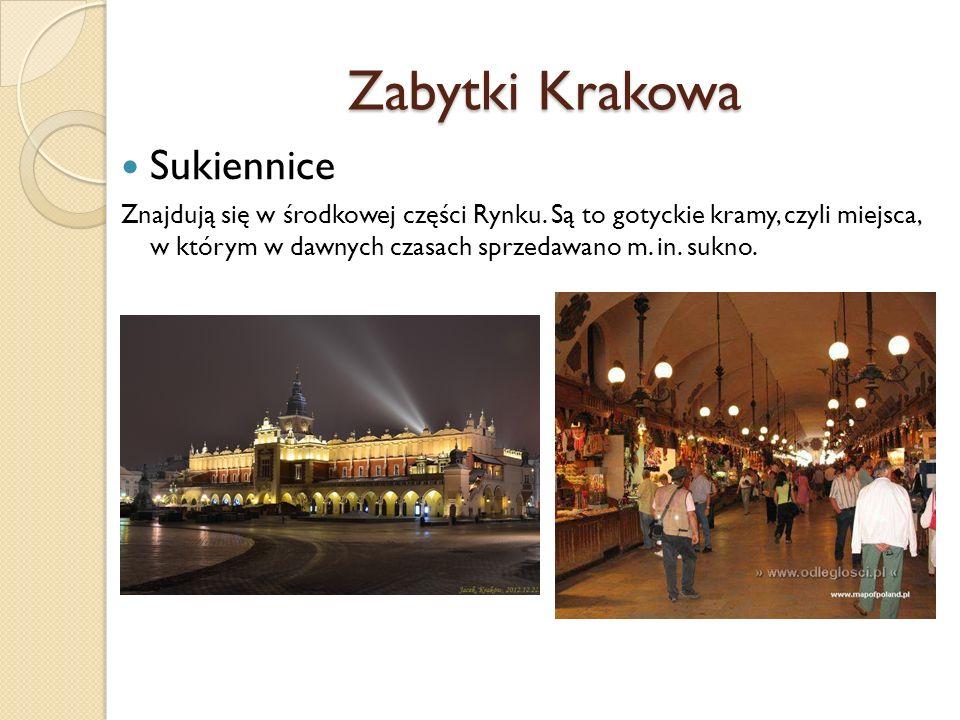 Zabytki Krakowa Sukiennice