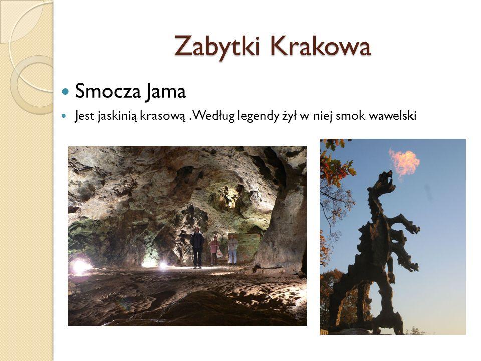 Zabytki Krakowa Smocza Jama