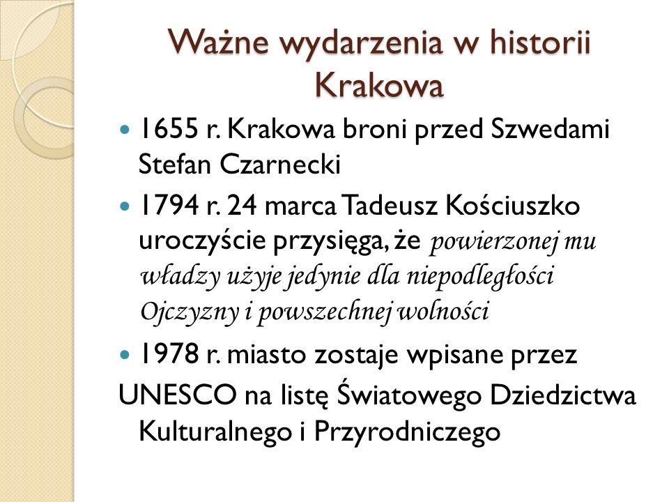 Ważne wydarzenia w historii Krakowa