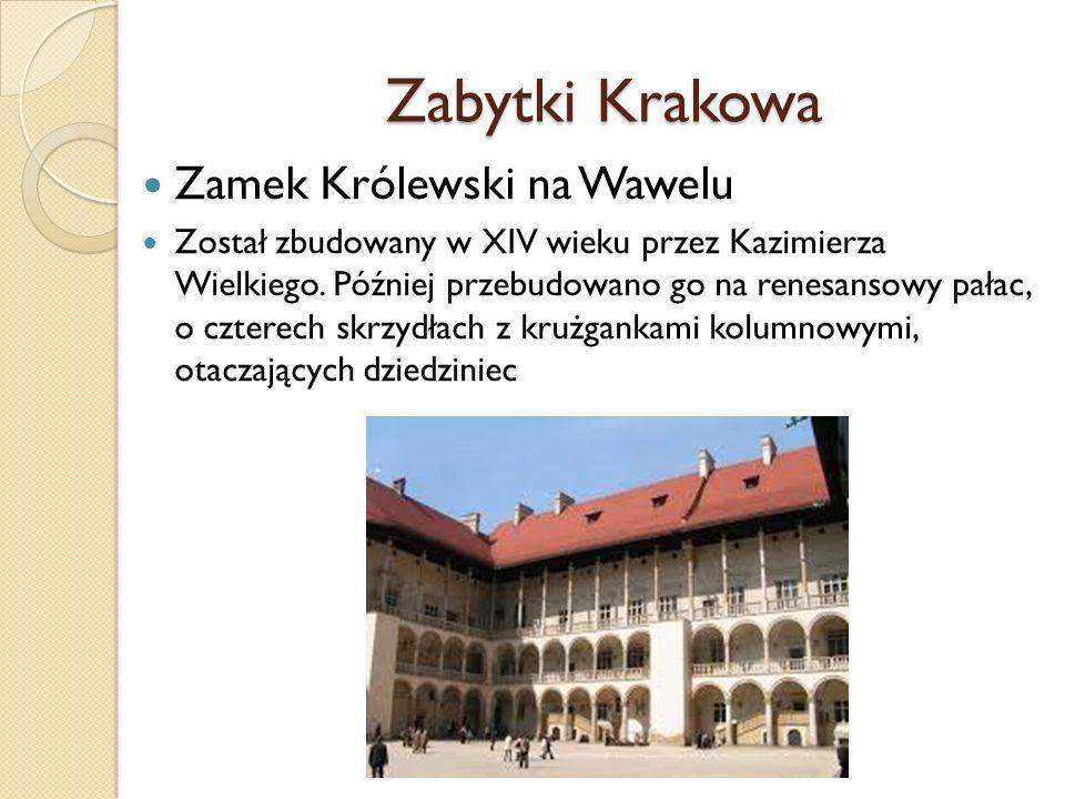 Zabytki Krakowa Zamek Królewski na Wawelu