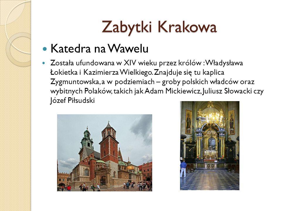 Zabytki Krakowa Katedra na Wawelu