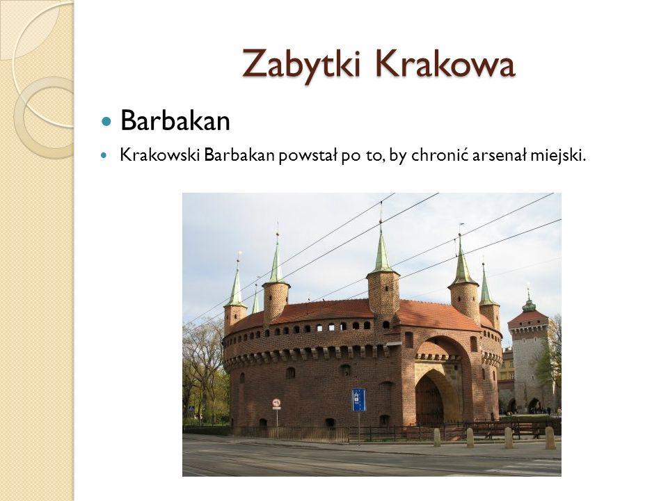 Zabytki Krakowa Barbakan