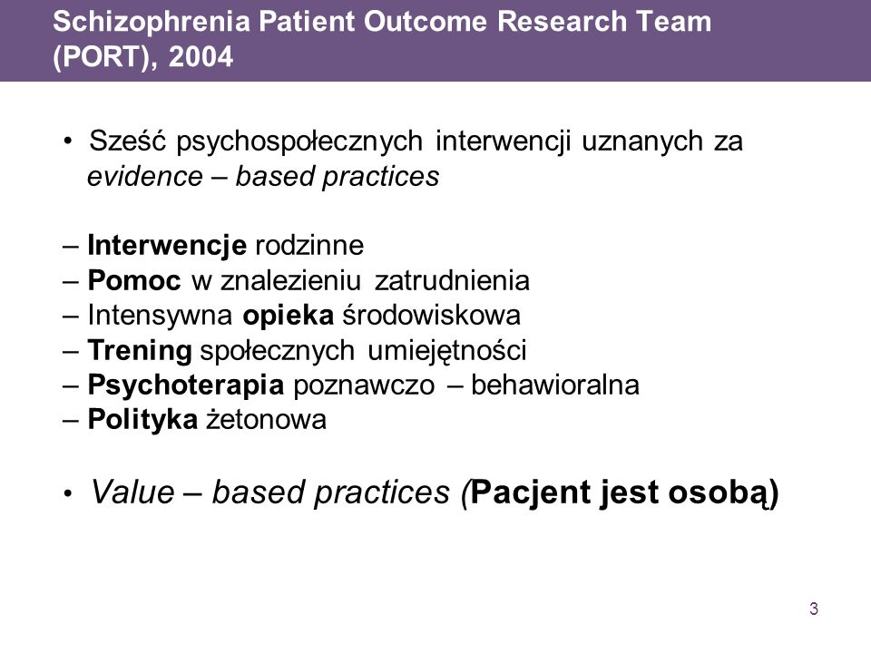 Schizophrenia Patient Outcome Research Team (PORT), 2004