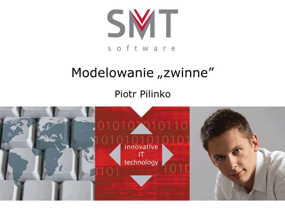 """Modelowanie """"zwinne Piotr Pilinko"""