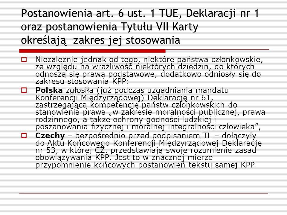 Postanowienia art. 6 ust. 1 TUE, Deklaracji nr 1 oraz postanowienia Tytułu VII Karty określają zakres jej stosowania