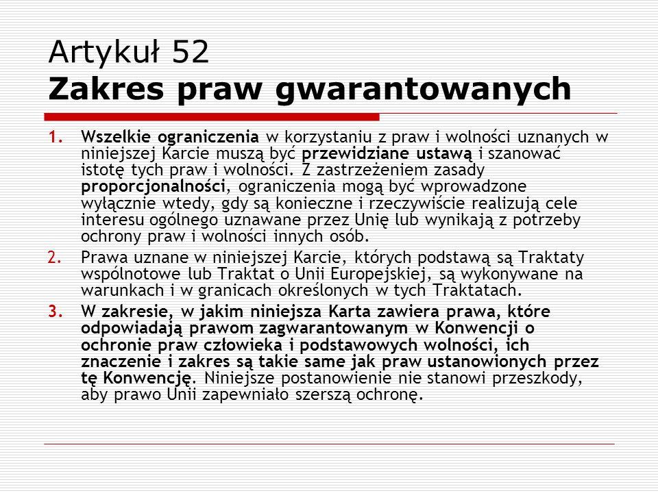 Artykuł 52 Zakres praw gwarantowanych