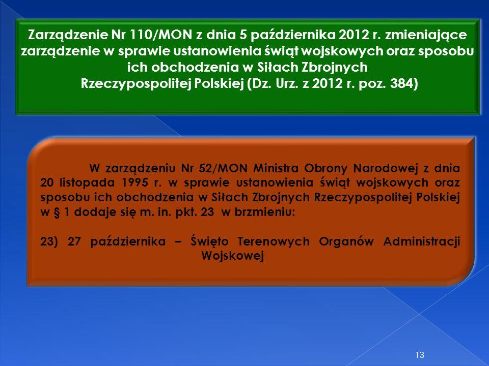 Rzeczypospolitej Polskiej (Dz. Urz. z 2012 r. poz. 384)