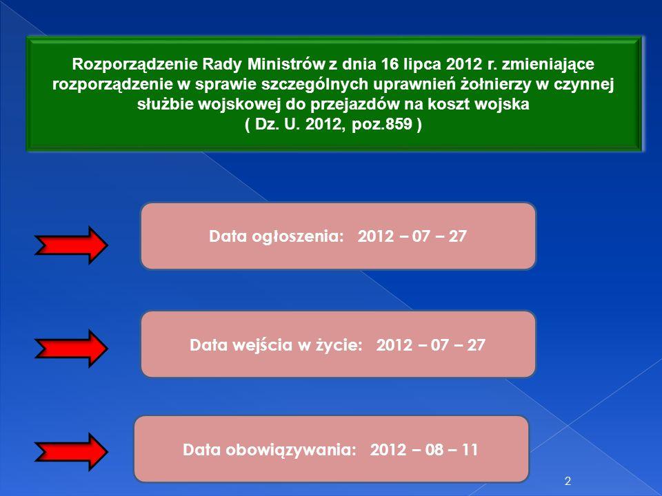 Data wejścia w życie: 2012 – 07 – 27
