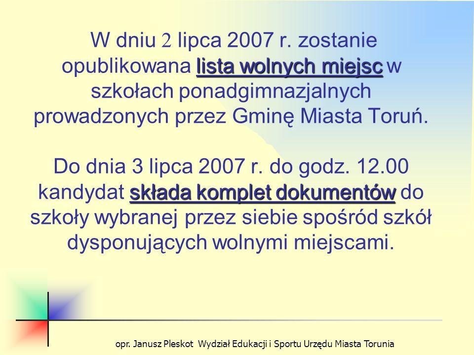 opr. Janusz Pleskot Wydział Edukacji i Sportu Urzędu Miasta Torunia