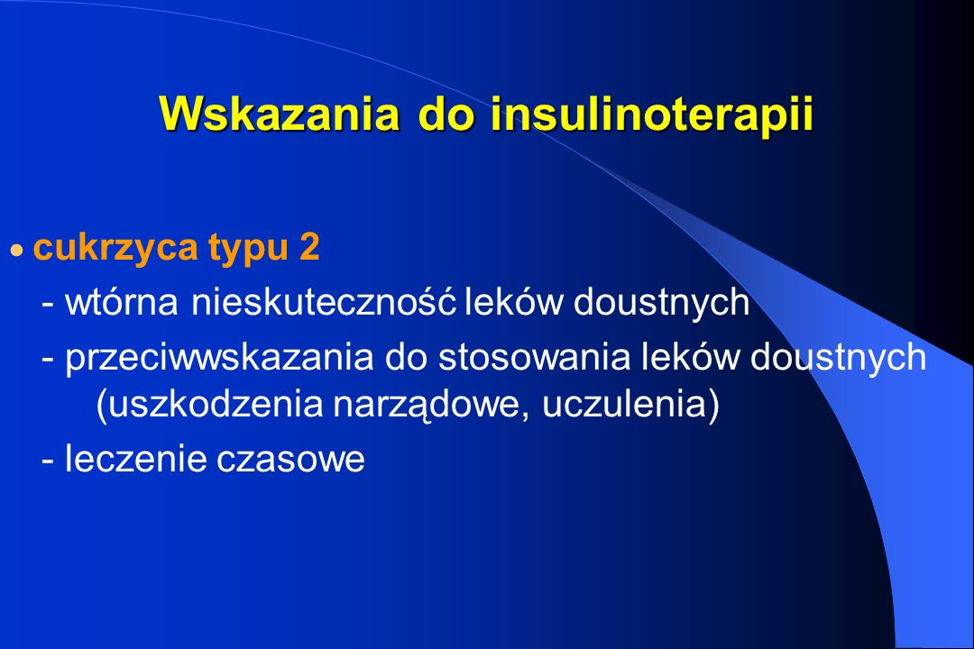 Wskazania do insulinoterapii