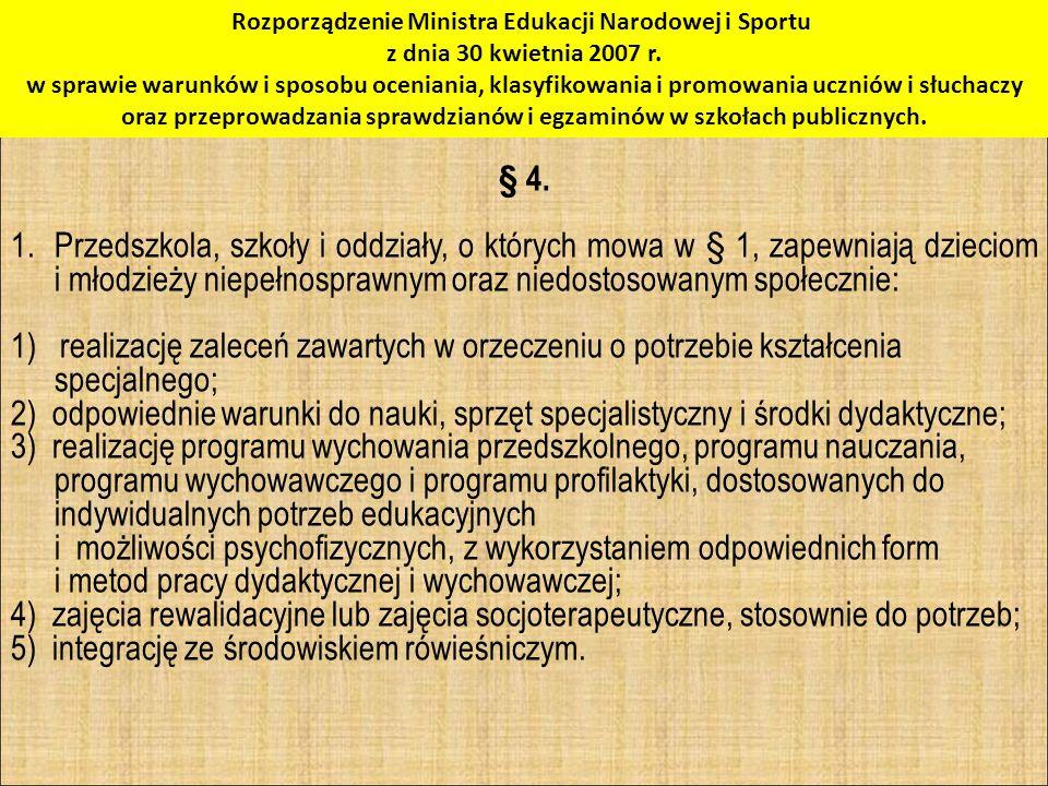 5) integrację ze środowiskiem rówieśniczym.