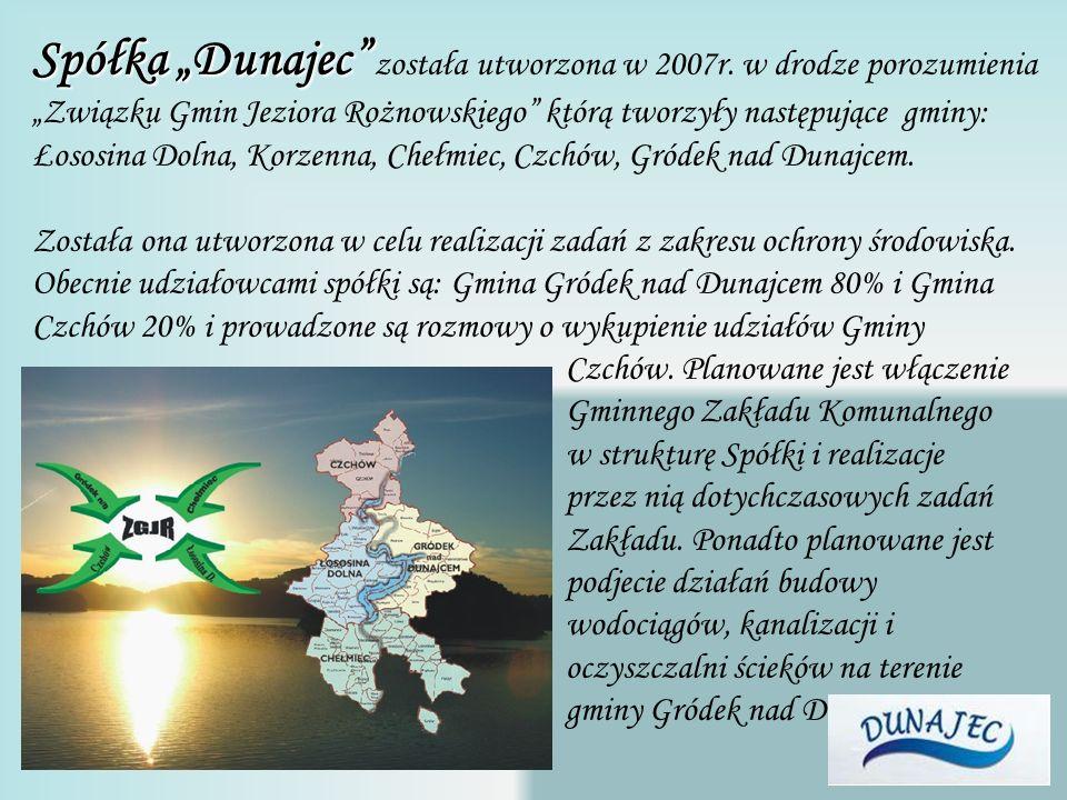 """Spółka """"Dunajec została utworzona w 2007r"""