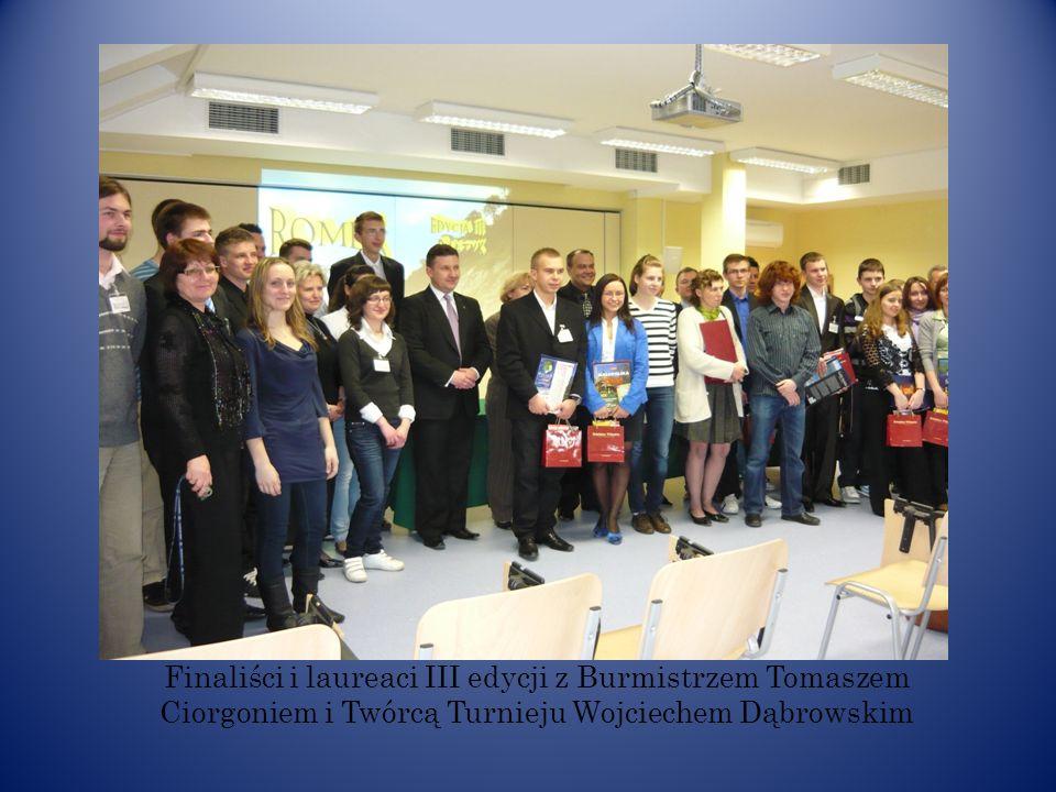 Finaliści i laureaci III edycji z Burmistrzem Tomaszem Ciorgoniem i Twórcą Turnieju Wojciechem Dąbrowskim
