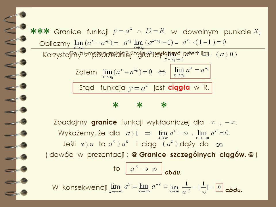 *** * * * Granice funkcji w dowolnym punkcie Obliczmy