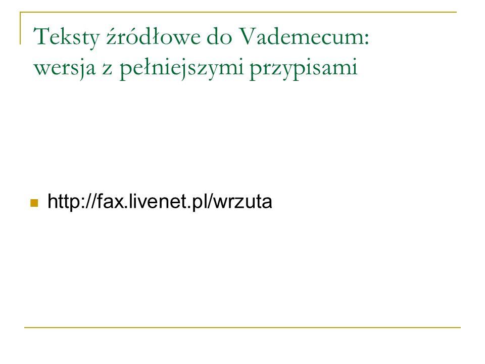 Teksty źródłowe do Vademecum: wersja z pełniejszymi przypisami