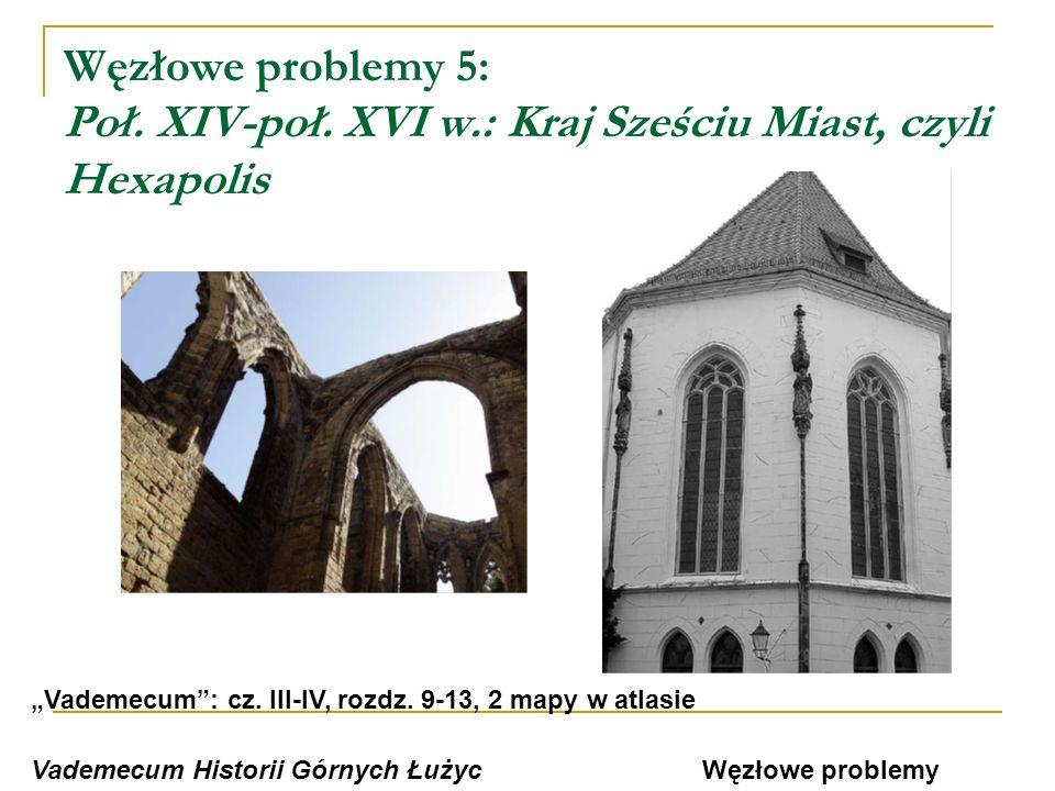 Węzłowe problemy 5: Poł. XIV-poł. XVI w