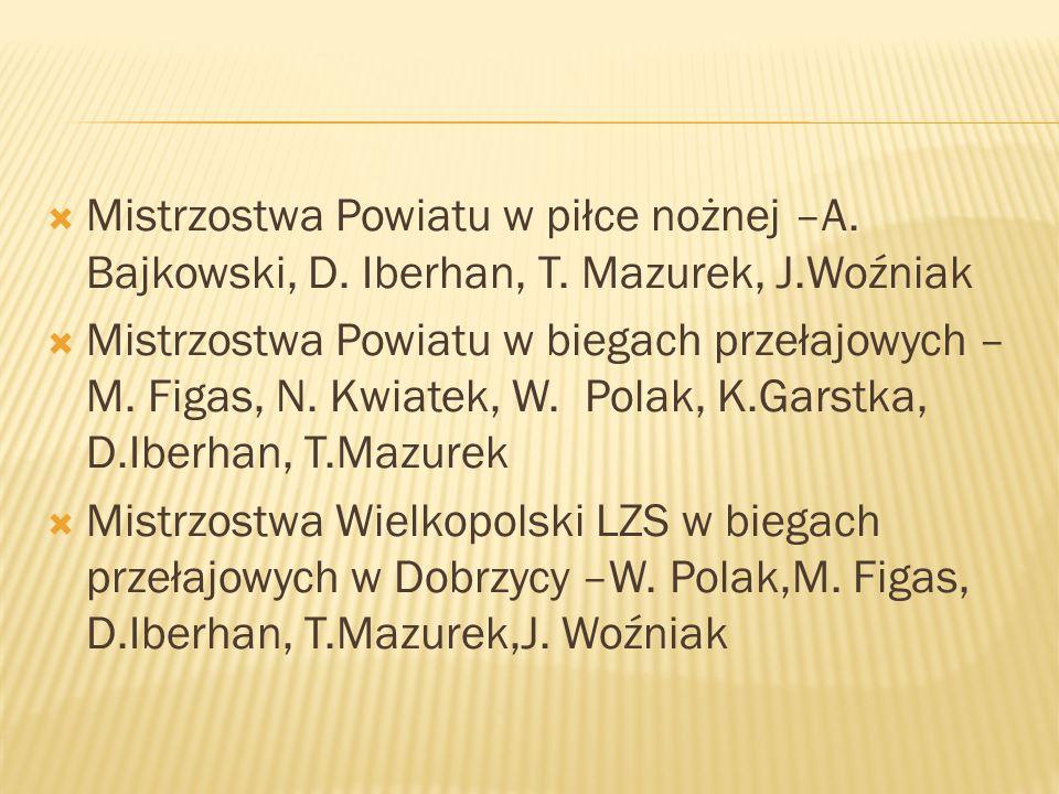 Mistrzostwa Powiatu w piłce nożnej –A. Bajkowski, D. Iberhan, T