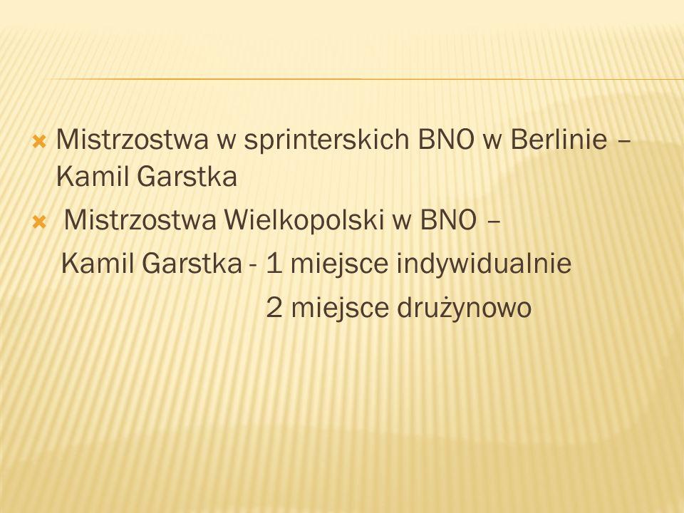 Mistrzostwa w sprinterskich BNO w Berlinie – Kamil Garstka