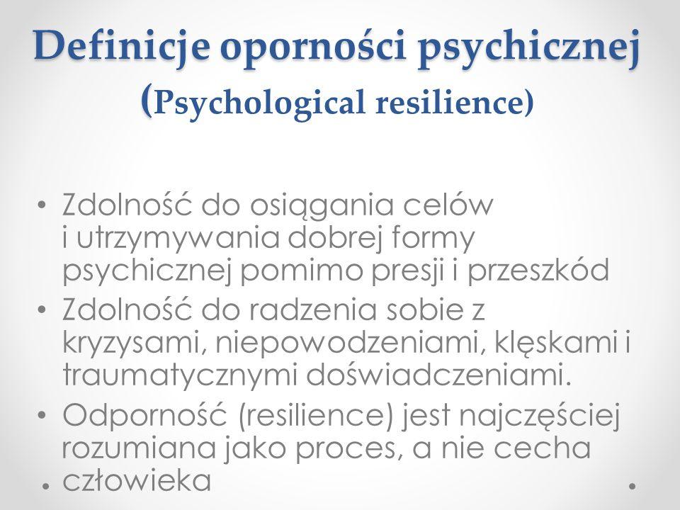Definicje oporności psychicznej (Psychological resilience)
