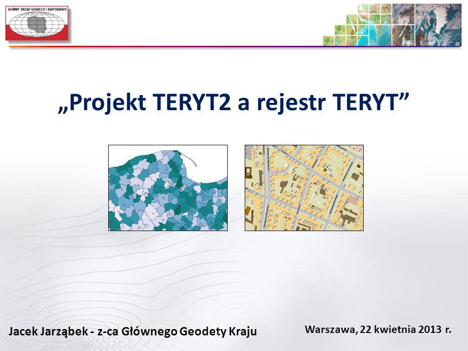 """""""Projekt TERYT2 a rejestr TERYT"""