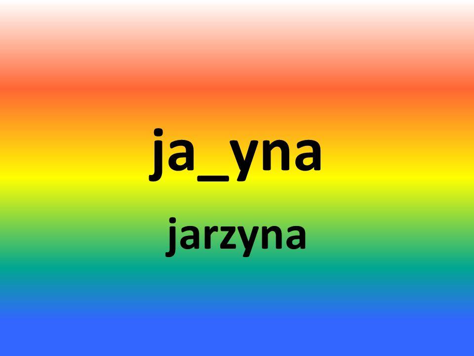 ja_yna jarzyna