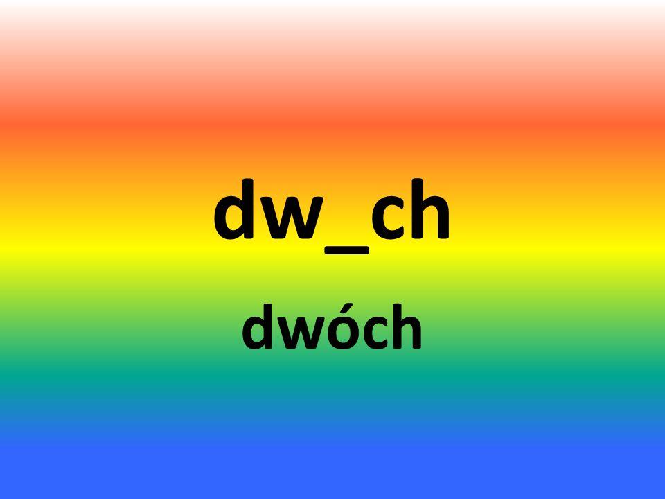 dw_ch dwóch