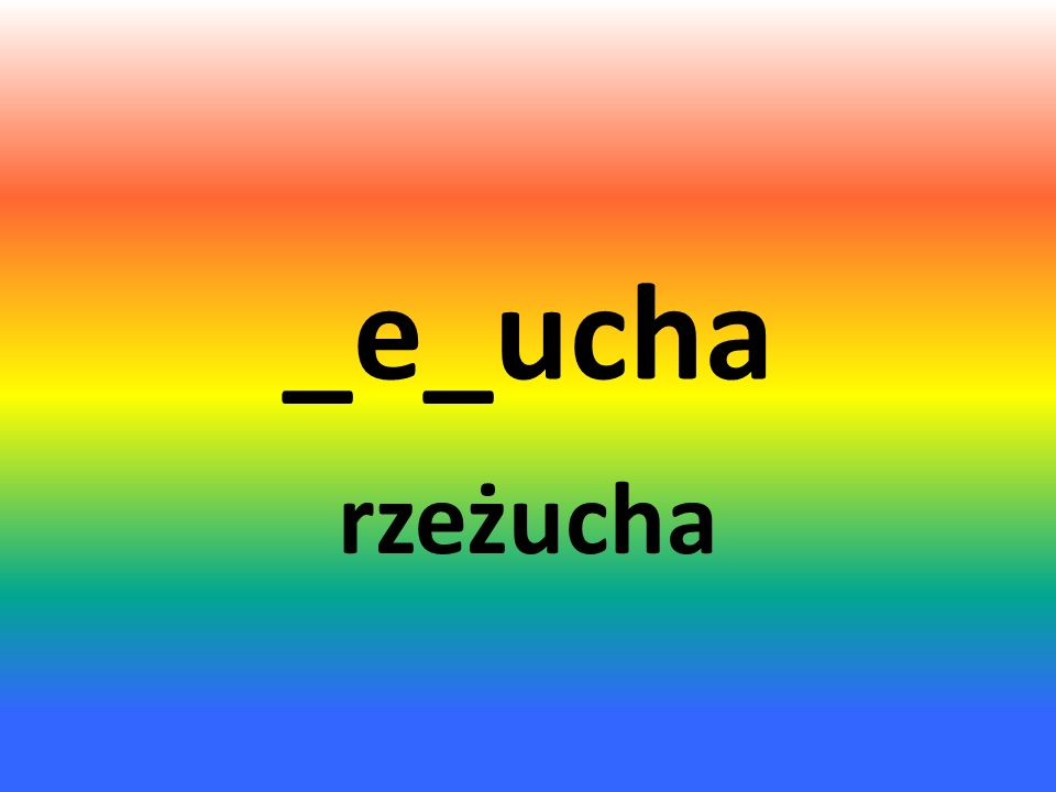 _e_ucha rzeżucha
