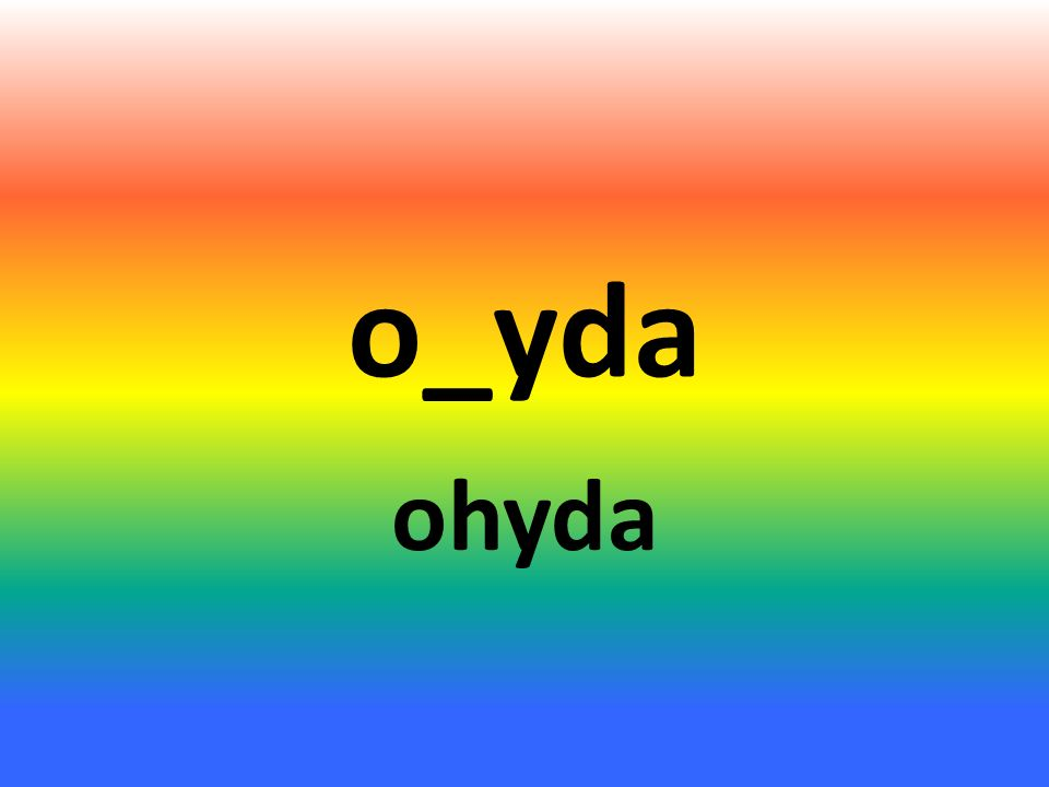 o_yda ohyda