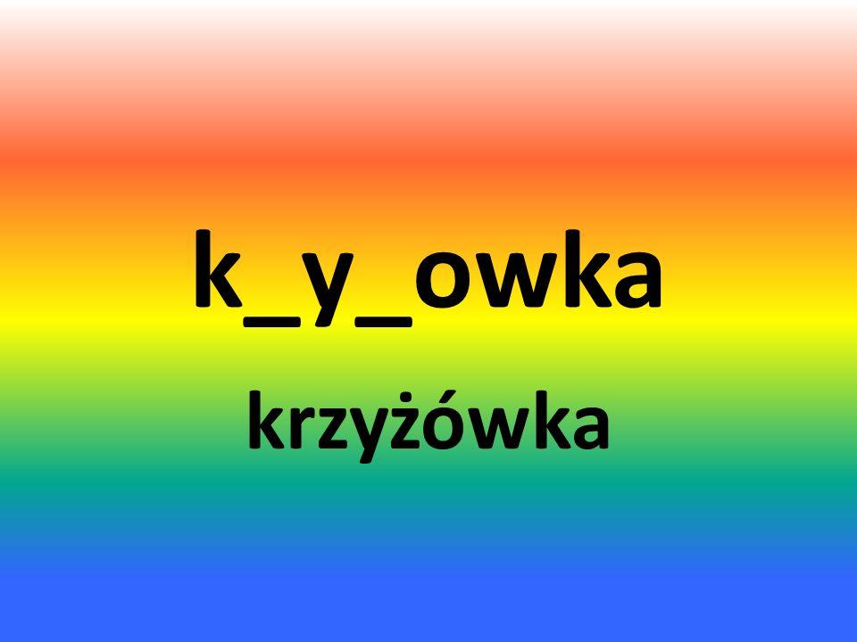 k_y_owka krzyżówka