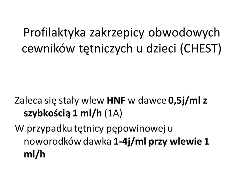 Profilaktyka zakrzepicy obwodowych cewników tętniczych u dzieci (CHEST)
