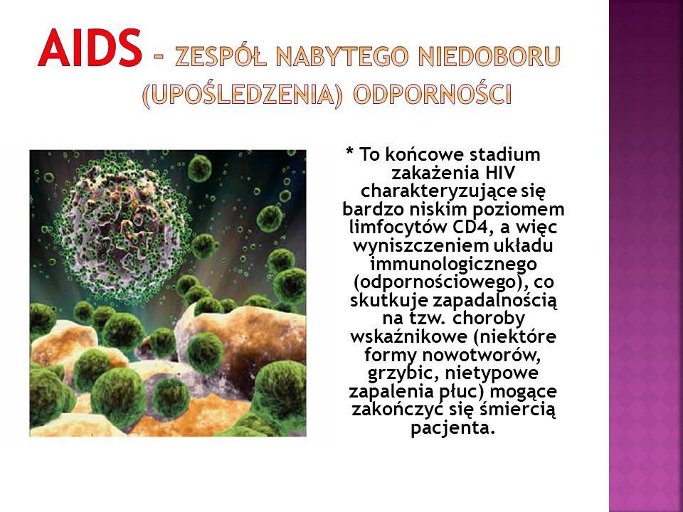 AIDS - zespół nabytego niedoboru (upośledzenia) odporności