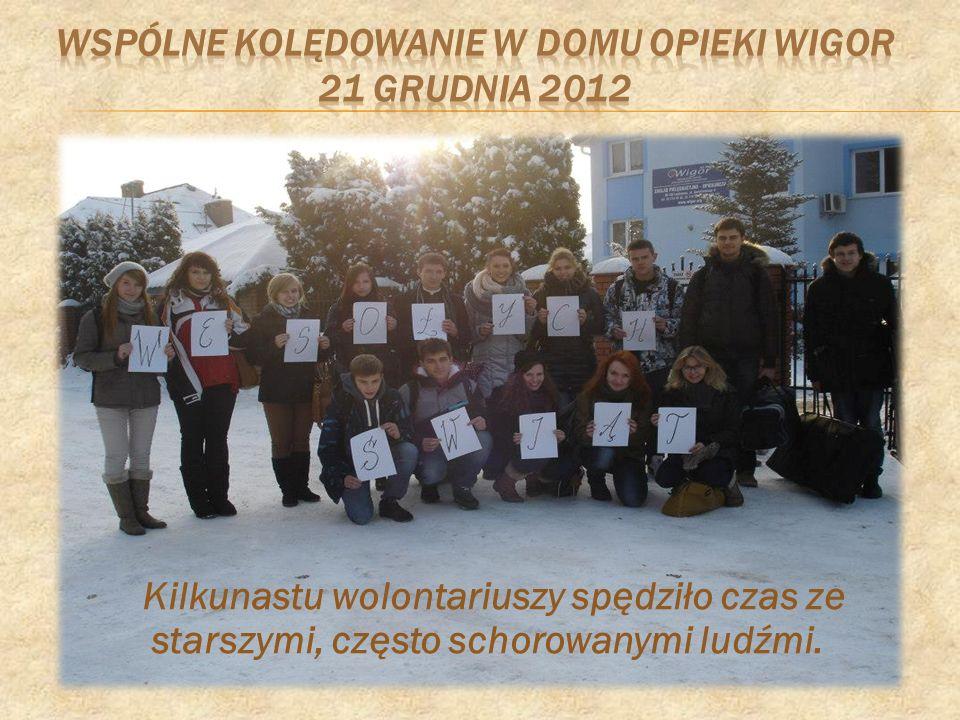 Wspólne kolędowanie w Domu Opieki Wigor 21 grudnia 2012