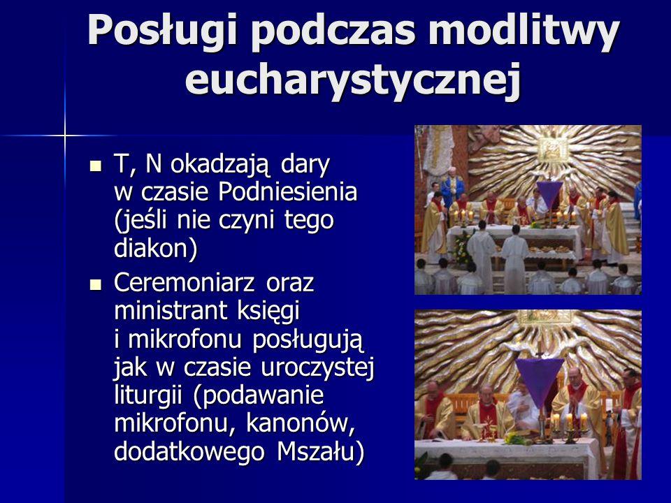 Posługi podczas modlitwy eucharystycznej