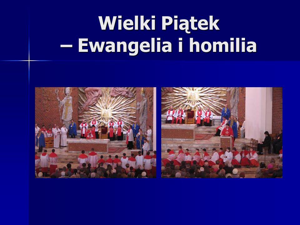 Wielki Piątek – Ewangelia i homilia