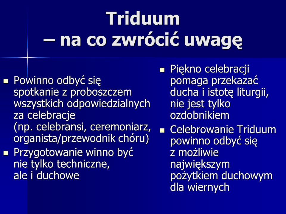 Triduum – na co zwrócić uwagę