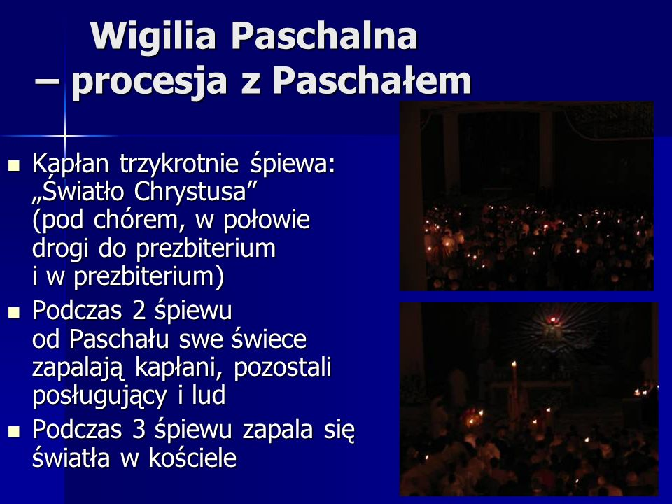 Wigilia Paschalna – procesja z Paschałem