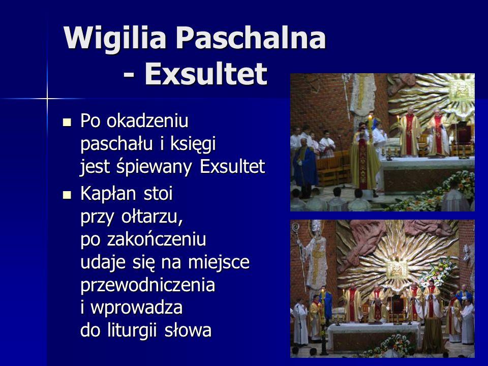 Wigilia Paschalna - Exsultet